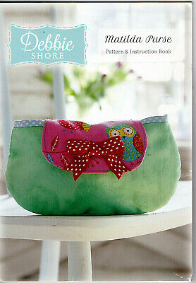 Debbie SHORE Matilda Purse, Sewing Pattern And Instruction Book • 1.45£