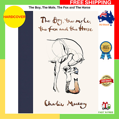 AU30.91 • Buy The Boy, The Mole, The Fox And The Horse By Charlie Mackesy Hardcover Book NEW
