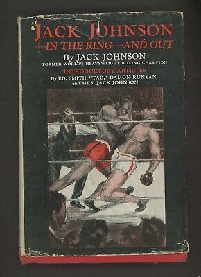 $2.25 • Buy Boxing Book 1927   Jack Johnson In The Ring And Out By Jack Johnson W/ Dustcover