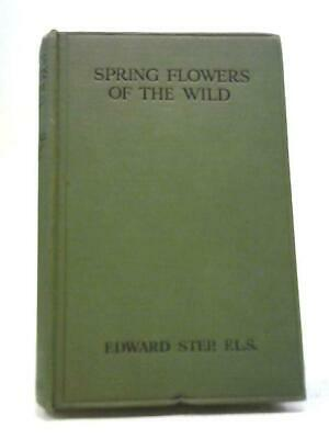 £6.62 • Buy Spring Flowers Of The Wild (Edward Step - 1111) (ID:46094)