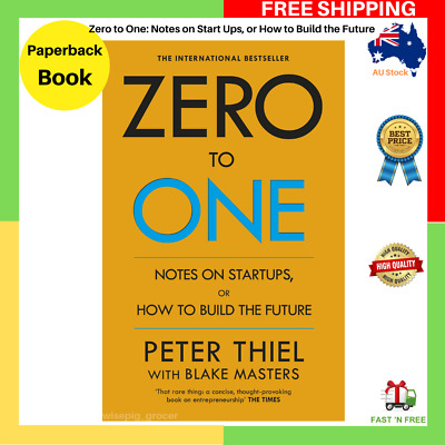AU22.99 • Buy Zero To One: Notes On Start Ups Or How To Build The Future Paperback Book NEW AU