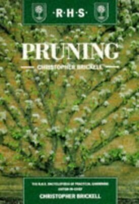 Pruning By Christopher Brickell Royal Horticultural Society (Paperback) • 3.17£