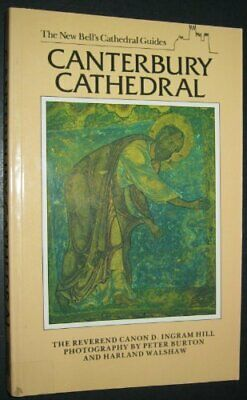 New Bell's Cathedral Guide: Canterbury Cathedral (The New Bell's Cathedral Gui, • 2.11£