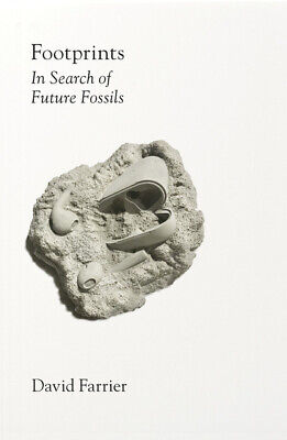 Footprints: In Search Of Future Fossils By David Farrier (Hardback) Great Value • 12.33£