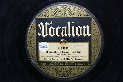 1925 Harry Archer Vanderbilt Orchestra 78  It Must Be Love  Us Vocalion 15155 V+ • 16£
