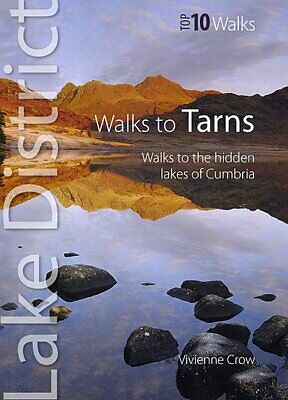 Walks To Tarns - Top 10 Walks Series, Lake District Walks To The Hidden Lakes Of • 5.67£