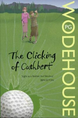 £2.27 • Buy A Golf Collection: The Clicking Of Cuthbert By P. G Wodehouse (Paperback /