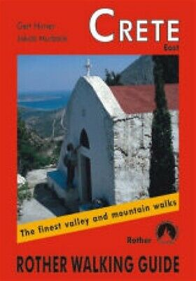Rother Crete East The Finest Valley And Mountain Walks • 10.19£