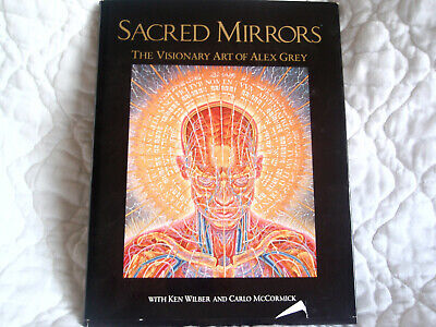AU130.49 • Buy Sacred Mirrors The Visionary Art Of Alex Grey Signed Coffee Table Book Hardcover