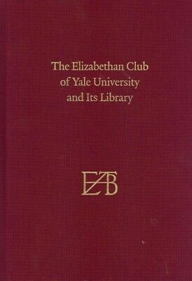 $90.85 • Buy Elizabethan Club Of Yale University And Its Library, Hardcover By Parks, Step...
