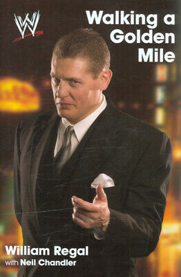 £9 • Buy Walking A Golden Mile: World Wrestling Entertainment By William Regal With Neil