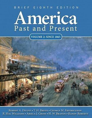 $1.99 • Buy America Past And Present, Brief Edition, Volume 2 (8th Edition) By Divine, Robe