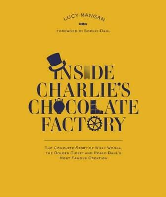 £3.55 • Buy Inside Charlie's Chocolate Factory: The Complete Story Of Willy Wonka, The