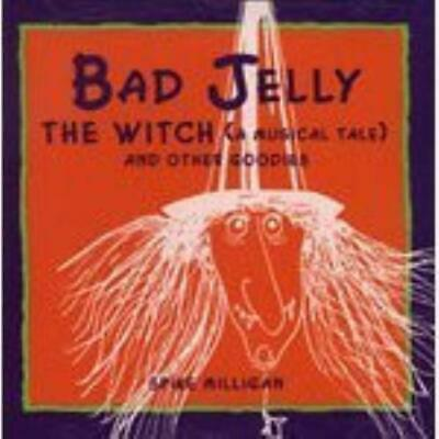Spike Milligan & Ed Welch : Bad Jelly The Witch. CD Expertly Refurbished Product • 7.99£
