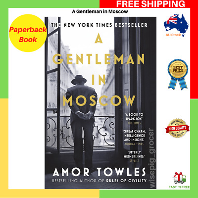 AU15.85 • Buy BRAND NEW A Gentleman In Moscow By Amor Towles Paperback Book FREE SHIPPING AU
