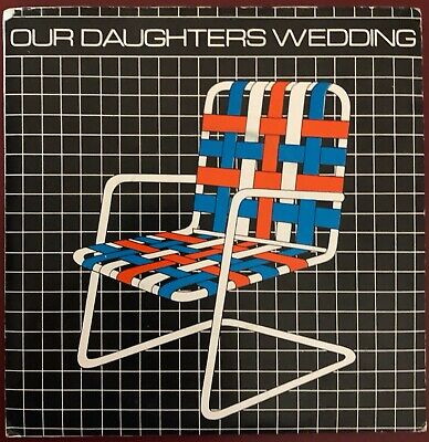 £7.31 • Buy Lawnchairs Our Daughters Wedding B/w Airline Design Records 45 W/PS