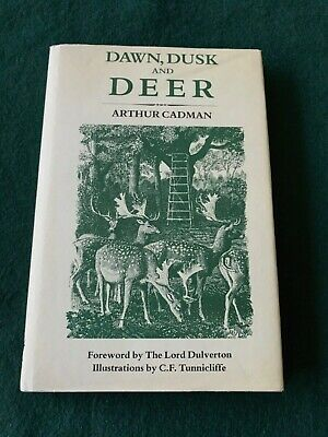 Dawn, Dusk And Deer, Arthur Cadman, 1989, Illustrated By C.F.Tunnicliffe • 16.99£