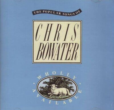 £5.72 • Buy Chris Bowater : Wholly Available CD Value Guaranteed From EBay's Biggest Seller!