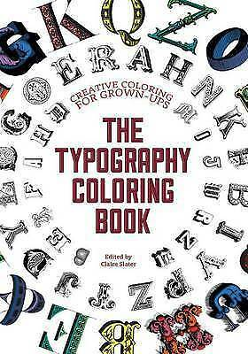 The Typography Coloring Book: Creative Coloring For Grown-Ups By Gillian • 2.80£