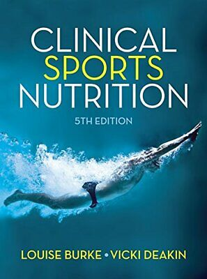 Clinical Sports Nutrition, Burke, Deakin New 9781743073681 Fast Free Shipping.. • 74.71£