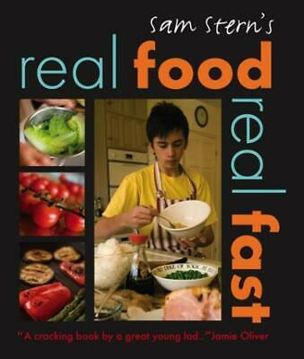 Real Food, Real Fast By Sam Stern Susan Stern (Paperback) FREE Shipping, Save £s • 3.49£