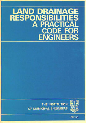 Land Drainage Responsibilities: A Practical Code For Engineers By  • 13.97£