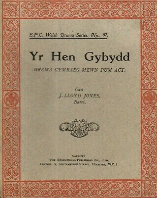 WELSH  LANGUAGE PLAYS -  Y HEN GYBYDD   By J.LLOYD JONES (Barry) - (c. 1925) • 14.80£