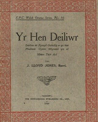 WELSH  LANGUAGE PLAYS -  Y HEN DEILIWR   By J.LLOYD JONES (Barry) - (c. 1920) • 14.80£