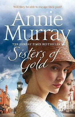 Sisters Of Gold By Annie Murray (English) Hardcover Book Free Shipping! • 9.33£