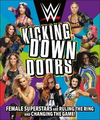Wwe Kicking Down Doors: Female Superstars Are Ruling The Ring And Changing The G • 12.72£