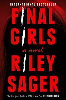 $15.95 • Buy Final Girls: A Novel By Sager, Riley (Hardcover)