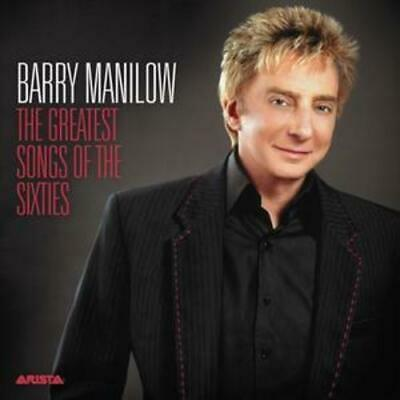 Barry Manilow : The Greatest Songs Of The Sixties CD (2006) Fast And FREE P & P • 1.94£