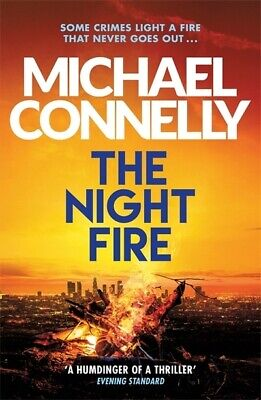 A Ballard And Bosch Novel: The Night Fire By Michael Connelly (Paperback / • 2.95£