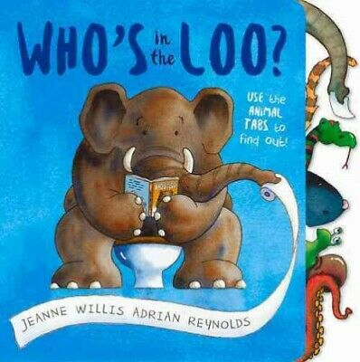 Who's In The Loo?, Paperback By Willis, Jeanne; Reynolds, Adrian (ILT), Accep... • 8£