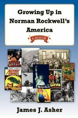 $ CDN22.48 • Buy Growing Up In Norman Rockwell's America - Signed Copy!