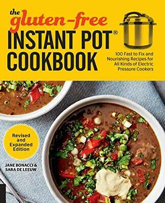 $9.95 • Buy The Gluten-Free Instant Pot Cookbook Revised And Expanded Edition By Bonacci,…