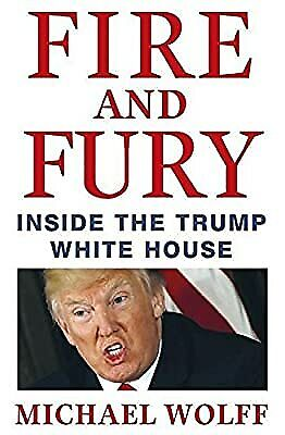AU8.24 • Buy Fire And Fury, Wolff, Michael, Used; Good Book