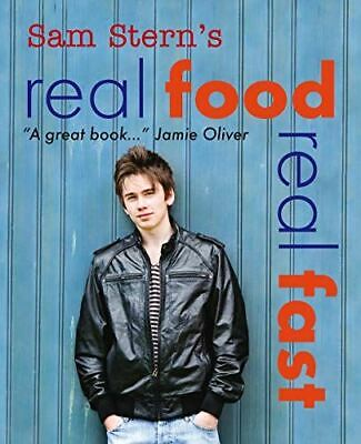 Real Food, Real Fast [Paperback] Sam Stern And Susan Stern • 5.99£