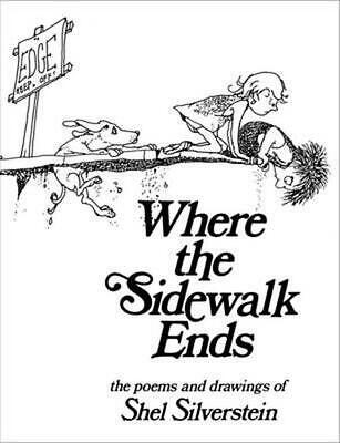 Where The Sidewalk Ends: Poems And Drawings By Shel Silverstein (English) Hardco • 13.93£