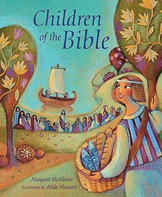 Children Of The Bible By McAllister, Margaret, NEW Book, FREE & FAST Delivery, ( • 7.99£