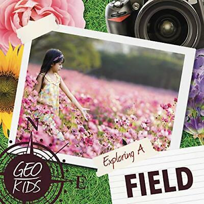 Exploring A Field (Geo-Kids) By Holly Duhig, NEW Book, FREE & FAST Delivery, (Ha • 10£