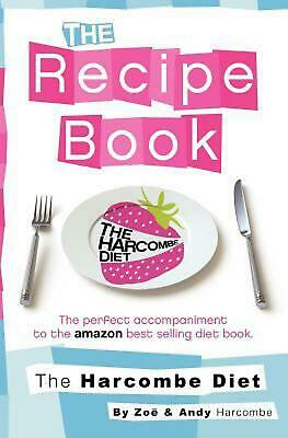Harcombe Diet: The Recipe Book By Zoe Harcombe (English) Paperback Book Free Shi • 15.81£