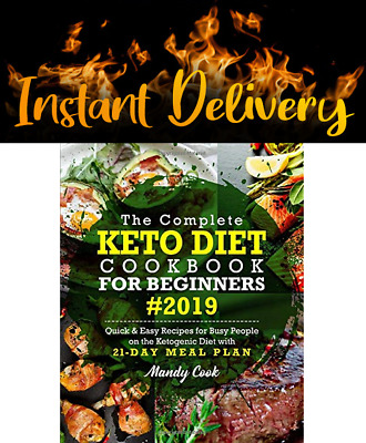 $2.02 • Buy (P.D.F) The Complete Keto Diet Cookbook For Beginners (2019) - Instant Delivery