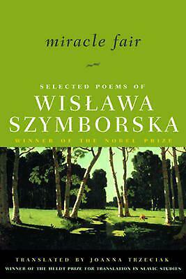 Miracle Fair: Selected Poems Of Wislawa Szymborska By Wislawa Szymborska (Englis • 12.30£