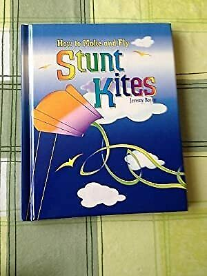 £2.19 • Buy How To Make And Fly Stunt Kites, Boyce, Jeremy, Used; Good Book