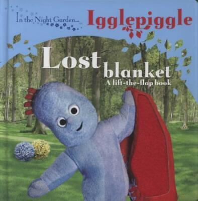 £3.10 • Buy In The Night Garden: Lost Blanket: Igglepiggle : A Lift-the-flap Book By Andrew