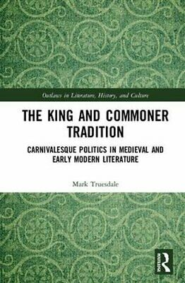£122.13 • Buy The King And Commoner Tradition: Carnivalesque , Truesdale**