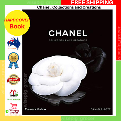 AU49.99 • Buy Chanel: Collections And Creations | HARDCOVER BOOK | BRAND NEW FREE SHIPPING AU
