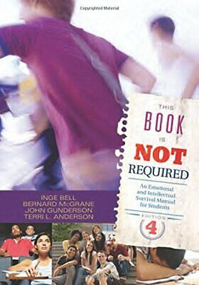 This Book Is Not Required: An Emotional And Int, Bell, McGrane, Gunderson, A+, • 53.48£