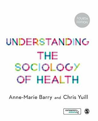 £27.39 • Buy Understanding The Sociology Of Health: An Introduction By Barry, Yuill PB+,